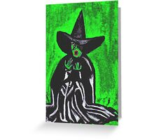 THE MELTING WICKED WITCH  Greeting Card