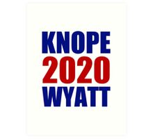 Knope Wyatt 2020 - Parks and Recreation Art Print