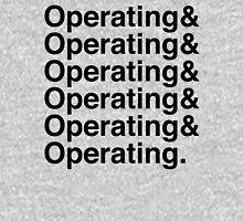 OPERATING&OPERATING&OPERATING Unisex T-Shirt