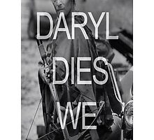 If Daryl Dies We Riot: Walking Dead - iPhone Case  by sullat04