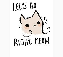 Let's Go Right Meow Unisex T-Shirt