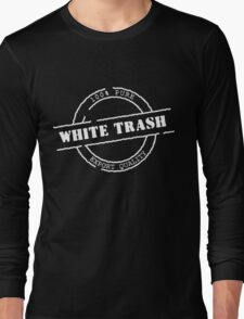 White Trash (WhitePrint) Long Sleeve T-Shirt