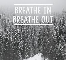 Breathe In - Breathe Out by AngelaFanton