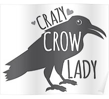 CRAZY Crow Lady Poster