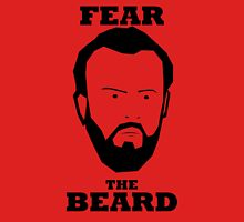 John Brayford - Fear The Beard Unisex T-Shirt