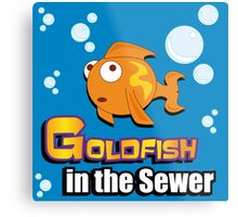 Limited Edition: Goldfish in the Sewer - fan products! Metal Print