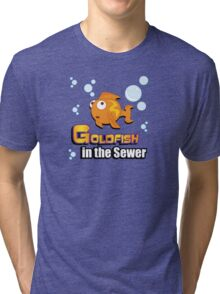 Limited Edition: Goldfish in the Sewer - fan products! Tri-blend T-Shirt