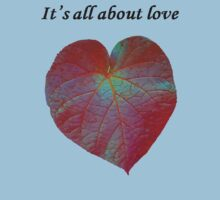 It's All About Love Heart Leaf Vector With Text Kids Clothes
