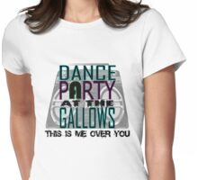 The Dance Party at the Gallows Offical Girls T Womens Fitted T-Shirt