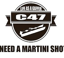 I need a Martini Shot Life as a Gaffer by Prussia