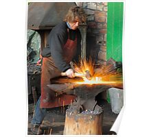 Cold Steel Striking Hot Iron Poster