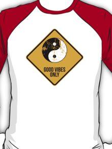 Yin Yang -  Good Vibes Only T-Shirt