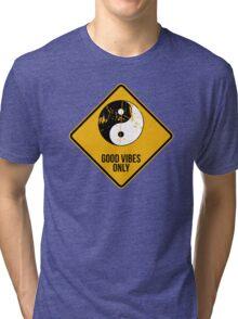 Yin Yang -  Good Vibes Only Tri-blend T-Shirt
