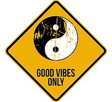 Yin Yang -  Good Vibes Only Photographic Print