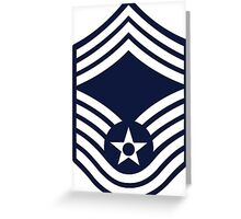 Air Force Chief Master Sergeant - E9 Greeting Card