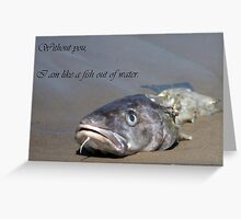 Fish out of Water - Valentine Greeting Card