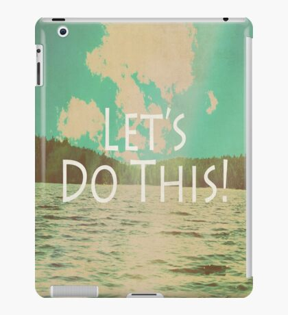 Let's Do This! iPad Case/Skin