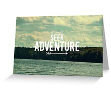 Seek Adventure Greeting Card