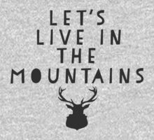 Lets Live In The Mountains Kids Clothes