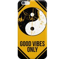 Yin Yang -  Good Vibes Only iPhone Case/Skin