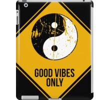 Yin Yang -  Good Vibes Only iPad Case/Skin