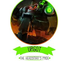 League Of Legends - Urgot by TheDrawingDuo