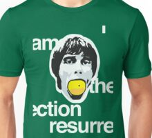 I Am The Resurrection Unisex T-Shirt