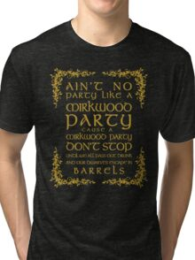 Ain't No Party Like a Mirkwood Party Tri-blend T-Shirt