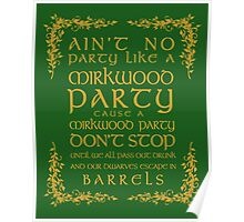 Ain't No Party Like a Mirkwood Party Poster