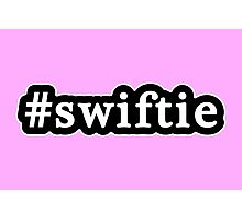 Swiftie - Hashtag - Black & White Photographic Print