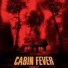 Cabin Fever by rockgoods