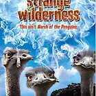 Strange Wilderness International Theatrical Poster by rockgoods