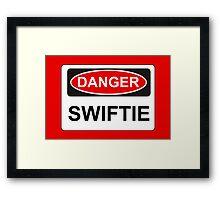 Danger Swiftie - Warning Sign Framed Print