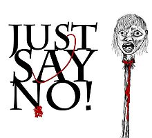 Just Say No by Rob Davies