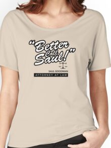 Better Call Saul- Breaking Bad Women's Relaxed Fit T-Shirt