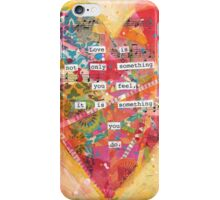 Love is Something You Do iPhone Case/Skin