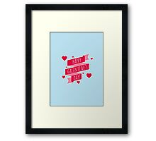 HAPPY GALENTINE'S DAY Framed Print
