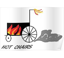 Hot chairs Flames Poster