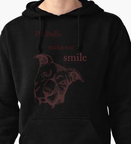 Pit Bulls make me smile (dark backgrounds) Pullover Hoodie
