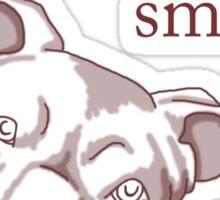 Pit Bulls make me smile (dark backgrounds) Sticker