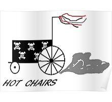 Hot chairs skulls Poster