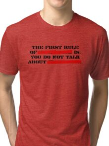 the first rule of fight club Tri-blend T-Shirt