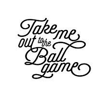 Take Me Out to the Ballgame v2 Photographic Print