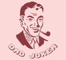 Dad Joker by Matt Simner