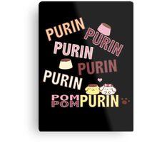 Purin Metal Print