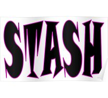 STASH ... White Poster