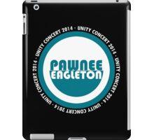 Pawnee-Eagleton unity concert 2014 (2.0) iPad Case/Skin