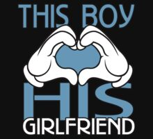 THIS BOY LOVES HIS GIRLFRIEND T-Shirt
