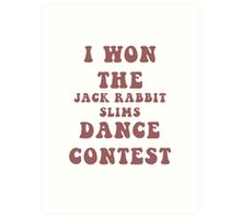 Jack Rabbit Slims Art Print