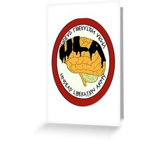 Undead Liberation Army Greeting Card